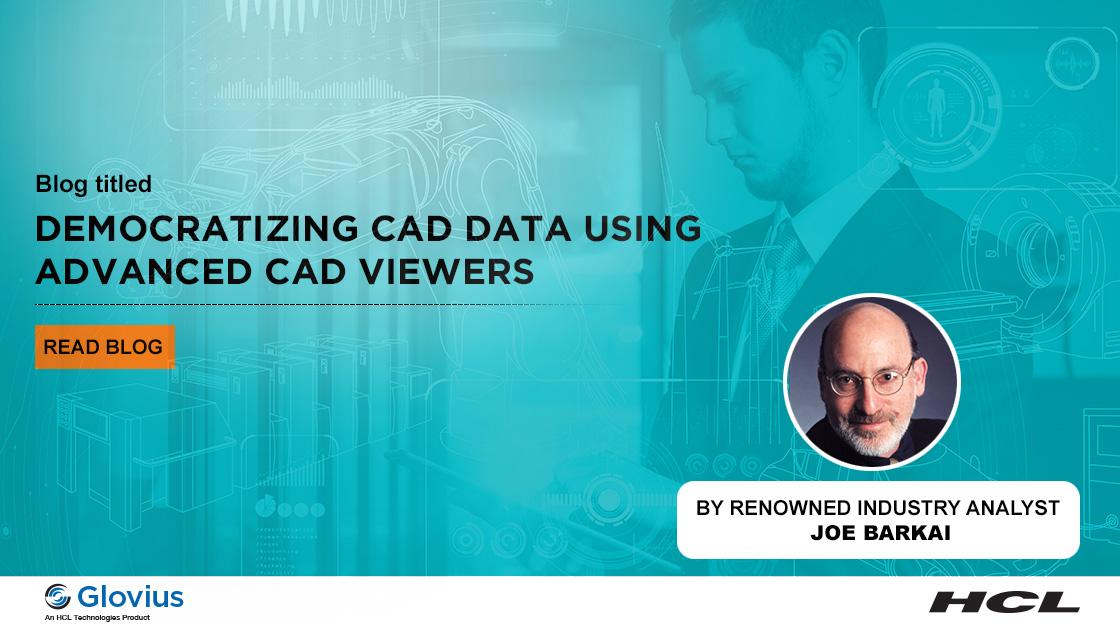 cad viewers enable data democratization.
